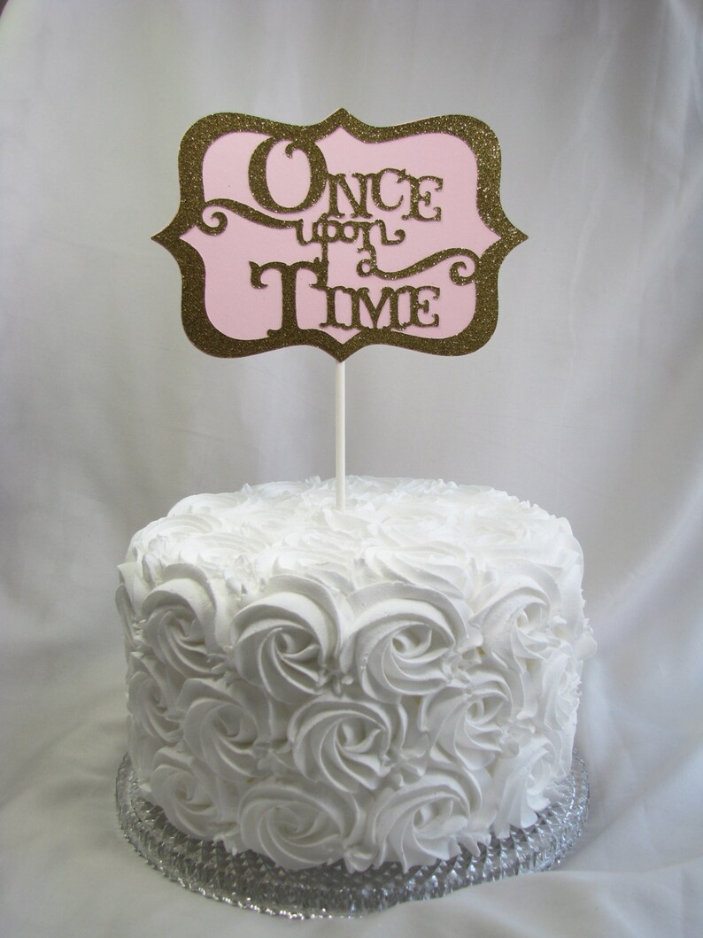 Once Upon A Time Cake Topper Bling Dessert Cake Top Etsy