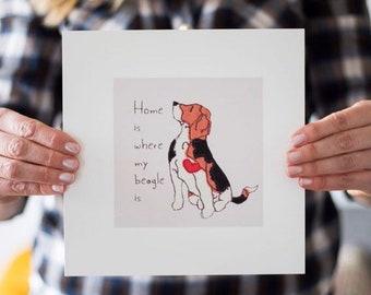 Home is - Beagle Dog Art Print