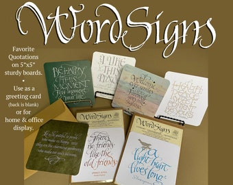 """WordSigns- Literary Calligraphic Quotations on 5""""x5"""" Boards"""