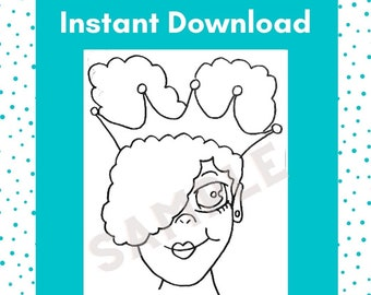 INSTANT DOWNLOAD PRINTABLE - Coloring Sheet - Tracer - Traceable- Black Girl Magic - Royalty - African American Art- Little Girl