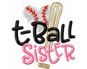 T-Ball Sister Sketch!! Embroidered Shirt, Bodysuit, Burp Cloth, Dish Towel and more!