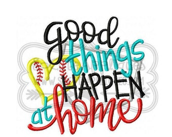 Good things happen at home (Baseball or Softball)!!  Embroidered Shirt, Bodysuit, Burp Cloth, Dish Towel and more!