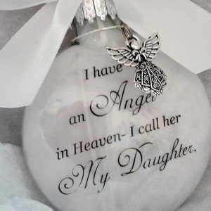 Daughter Memorial In Memory Ornament Angel in Heaven I call her My Daughter wCharm Loss of Child Gift Sympathy Daughter Remembrance Bauble