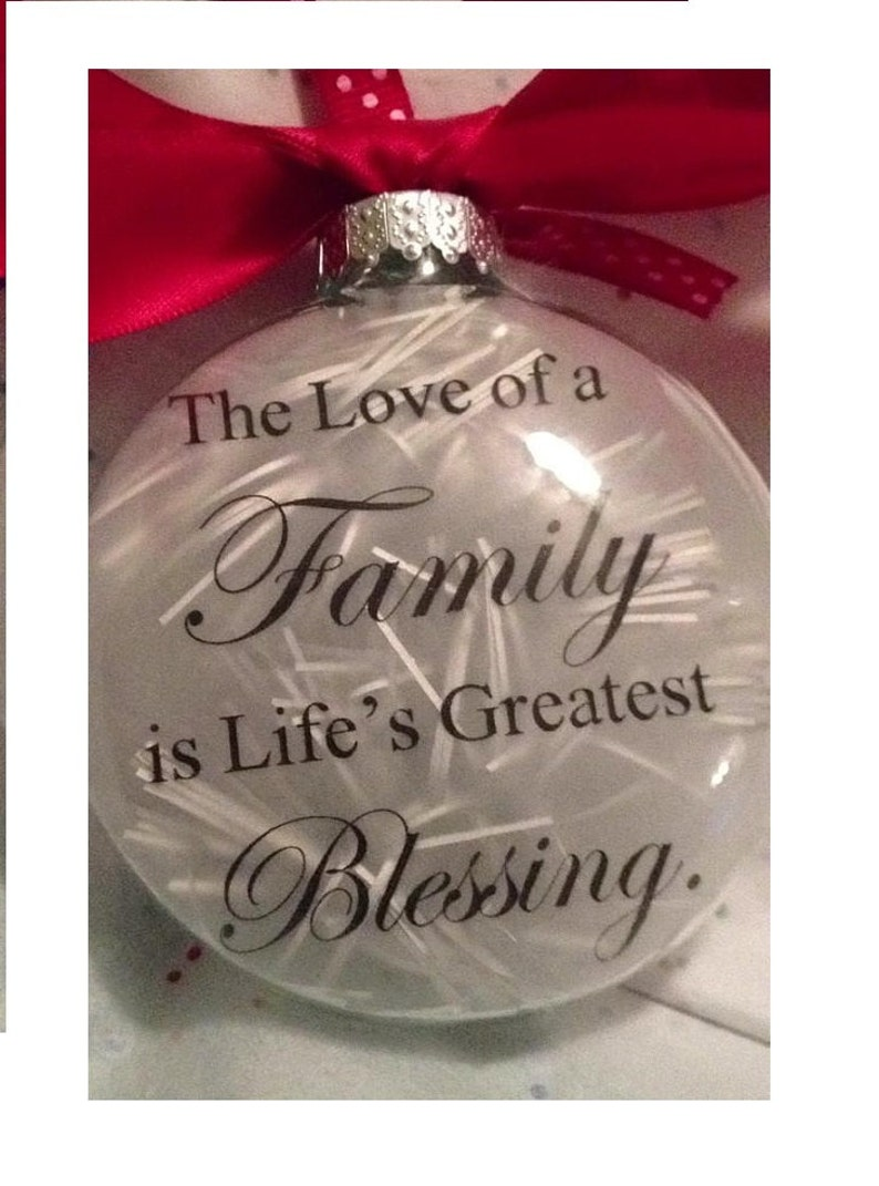 Family Christmas Gift  The Love of a Family is Life/'s Greatest Blessing Custom Glass Ball Christmas Ornament Personalize Wedding Gift