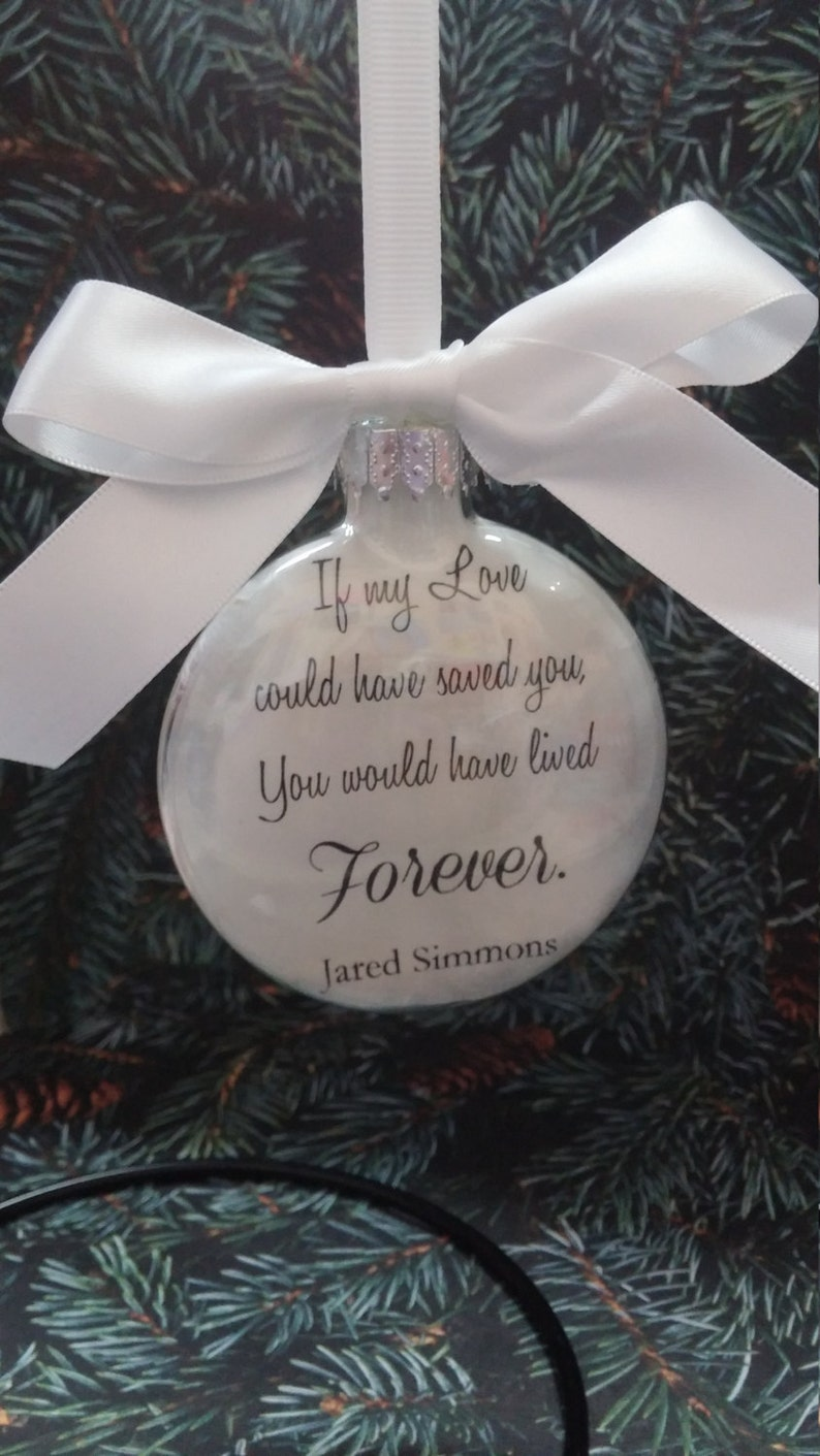 Memorial Christmas Ornament In Memory Loved One If My Love Could Have Saved You Sympathy Gift Bereavement Memorial Death Of Spouse