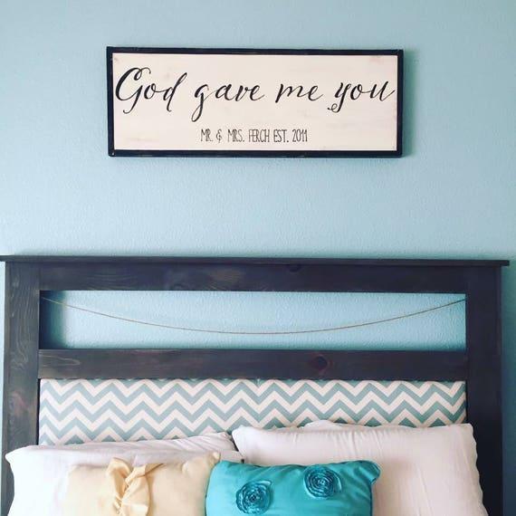 Wood Sign Wood Frame God Gave Me You Personalized Etsy