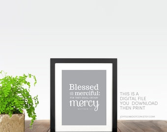 Matthew 5 7 Beatitudes Catholic art. PRINTABLE Blessed are the merciful for they shall obtain mercy. Jesus Sermon on the Mount