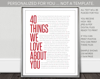 40 Things We Love About You Printable. Personalized 40th Birthday Gifts for Women NOT a Template. Digital Download. I personalize. You print