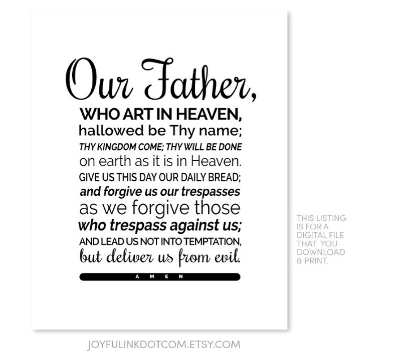 photograph about Printable Our Father Prayer titled Our Dad Prayer Scripture PRINTABLE Lords Prayer Artwork 8x10 Christian Art. Black and white wall artwork. Catholic prayer. Catholic items