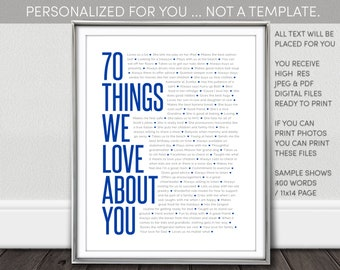 70 Things We Love About You. NOT a Template. Personalized Digital Download. 70Th Birthday. I personalize. You print. Rush options available.
