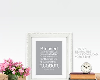 Matthew 5 10 Beatitudes PRINTABLE Blessed are they which are persecuted for righteousness sake for theirs is  kingdom of heaven Catholic Art