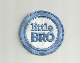 Little Bro Patch, Any Color Combo! Custom Made!