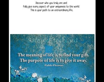 """Greeting Cards - Picasso Inspirational quote """"The Meaning of Life is to Find Your Gift-"""" Art from the Heart is the Essence of Laurel."""