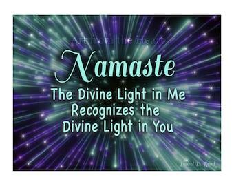 Namaste - the Divine in Me Recognizes the Divine in You - Spiritual Quote