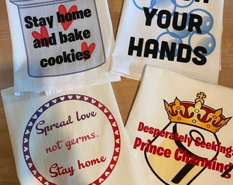 Stay home Themed Kitchen Towels