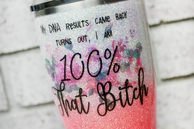 coral glitter cup insulated cups That Bitch custom glitter tumbler dna results glitter tumblers funny travel mugs 30 ounce cup with lid