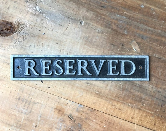 Vintage Reserved Metal Sign, Antique Reserved Sign Placard, Old Metal Sign, Reserved Plaque Sign