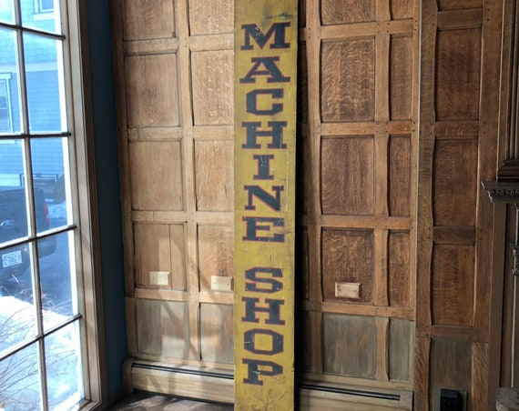 LARGE Antique Machine Shop Sign, Hand Painted Wood Trade Sign, Vintage Machine Shop Sign, Hand Lettered Folk Art Sign