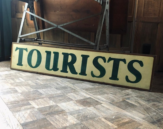 Vintage Tourists Sign, Wood Travel Sign, Hand Painted Tourists Sign, Hotel Sign, Antique Farmhouse Decor