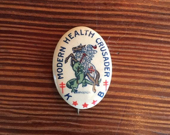 Vintage Advertising Button, Modern Health Crusaders Celluloid Pin, National Tuberculosis Association