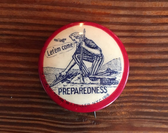 Antique WWI Uncle Sam Political Pin, Preparedness Let'em Come, World War One Advertising Celluloid Button, We Want You