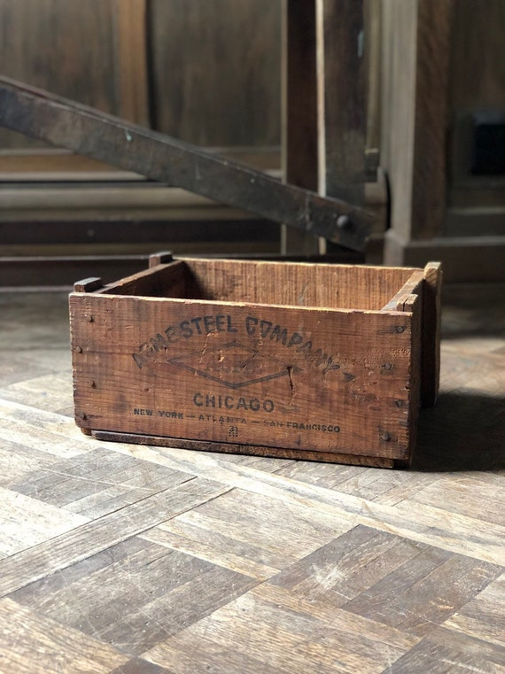 Vintage Wood Crate, ACME Steel Chicago, Vintage Chicago Decor, Rustic Industrial Storage Decor