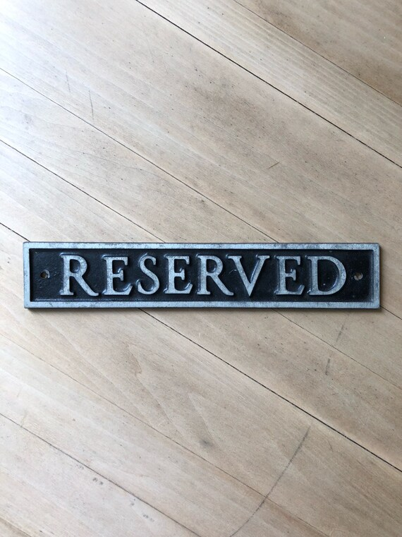 Antique Reserved Sign Placard, Vintage Reserved Metal Sign, Old Metal Sign, Reserved Sign Plaque