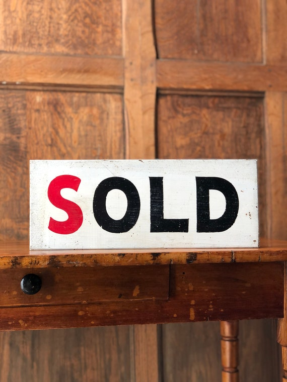 Vintage Hand Painted Sold Sign, Wood Trade Sign, Antique Sold Sign, Industrial Farmhouse Decor