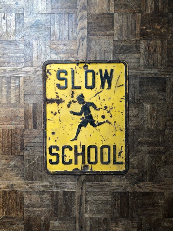 Vintage Slow School Sign, 1940s Traffic Safety Sign, Vintage Road Signs, Children Playing, Nursery Decor