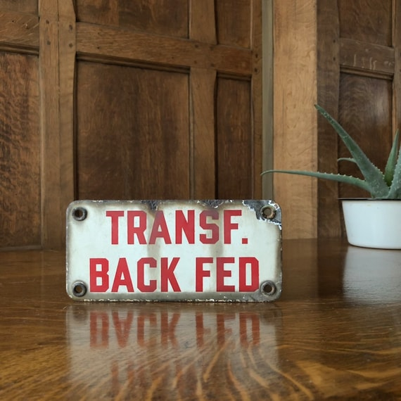 Vintage Porcelain Transformer Backfed Sign, Transf. Back Fed, Vintage Electrical Sign, Electrical Pole Sign, Man Cave Sign, Garage Sign