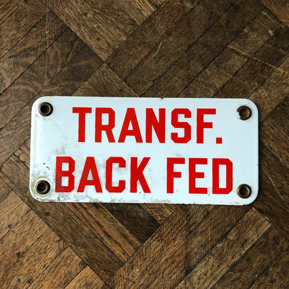 Vintage Transf. Back Fed Sign, Porcelain Transformer Backfed Sign, Vintage Electrical Sign, Electrical Pole Sign, Man Cave Sign, Garage Sign