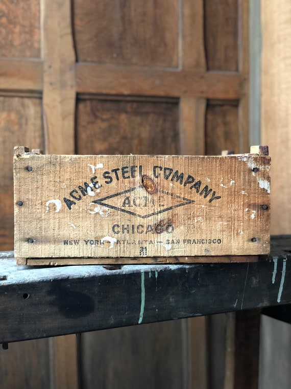 Vintage Wood Crate, ACME Steel Chicago, Rustic Industrial Storage Decor