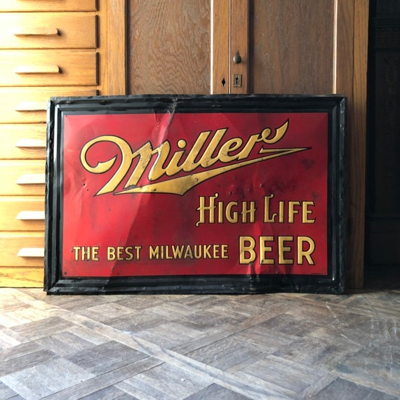 Antique Miller High Life Sign, Miller Beer Milwaukee, Tin Beer Sign, Brewery Decor, Garage Sign, Breweriana