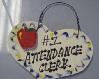 Attendance Clerk Teacher Gifts  Number One 827 Attendance Clerk Heart
