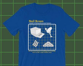 Neil Breen - A Guide to Hacking T-Shirt