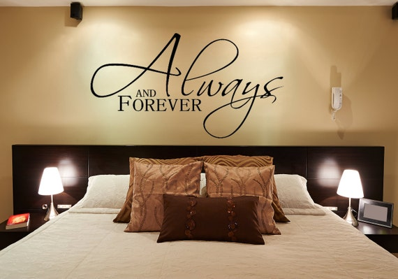 Bedroom Wall Decal Always And Forever Master Bedroom Wall