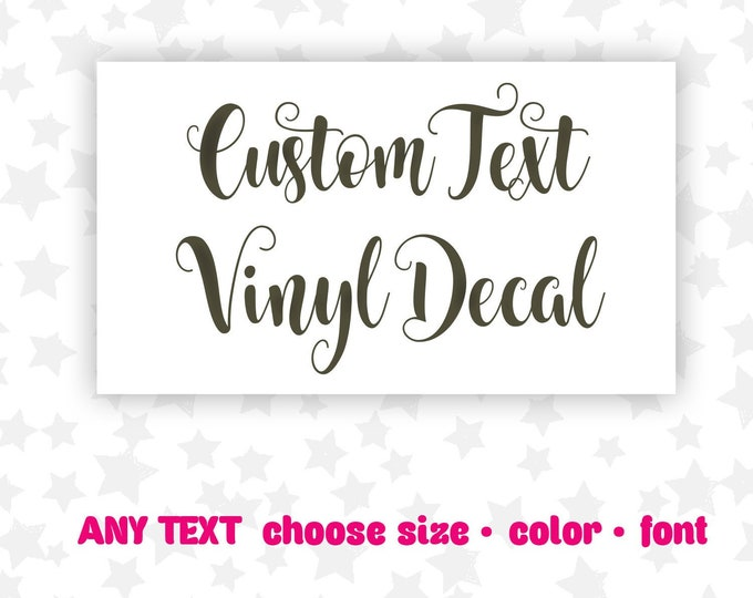 Featured listing image: Custom Name Decal - Vinyl Sticker - Personalized Decal - Custom Text Decal - You Choose Font, Size and Color