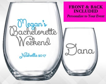 Bachelorette Weekend Party Wine Glass or Plastic Tumbler DECALS - Choose colors and wording - Front & Back Included. Decals Only.