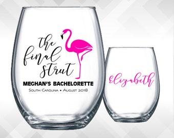 Flamingo Bachelorette - The Final Strut   Bachelorette Weekend Party Wine Glass or Plastic Tumbler DECALS   Glass not included.