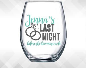 Last Night Before Becoming a Wife DECAL - Bachelorette Weekend Party Wine Glass or Plastic Tumbler   DECAL ONLY