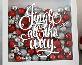 Jingle All The Way- Holiday Vinyl Sticker -Christmas Decal | Holiday Crafts