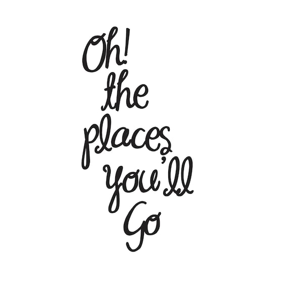 Oh The Places You Ll Go Vinyl Sticker Decal Perfect For Making Ticket Or Photo Memory Shadow Boxes