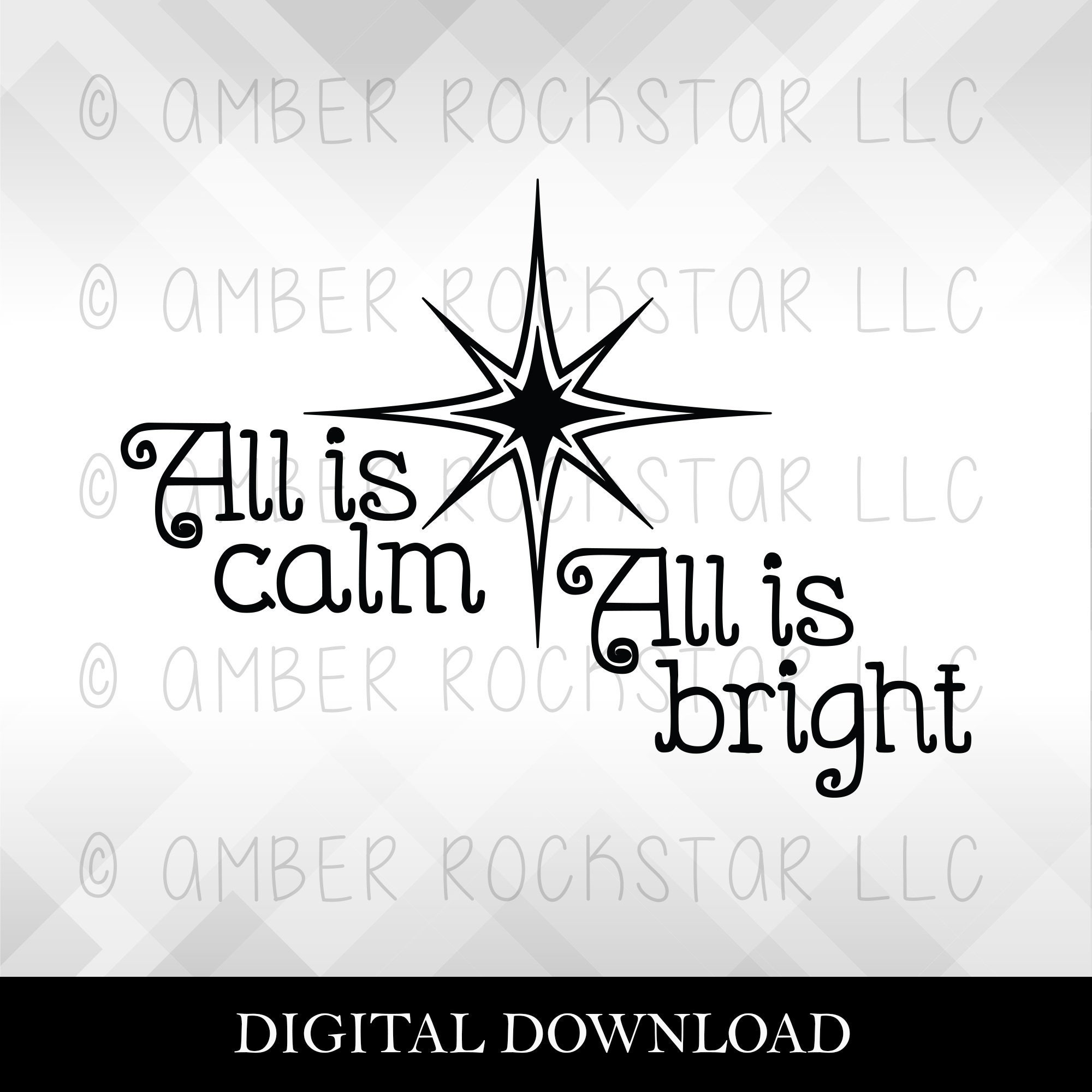 Svg Digital Download All Is Calm All Is Bright Svg File To Make Decals For Shadow Boxes Shirts Use With Silhouette Cricut