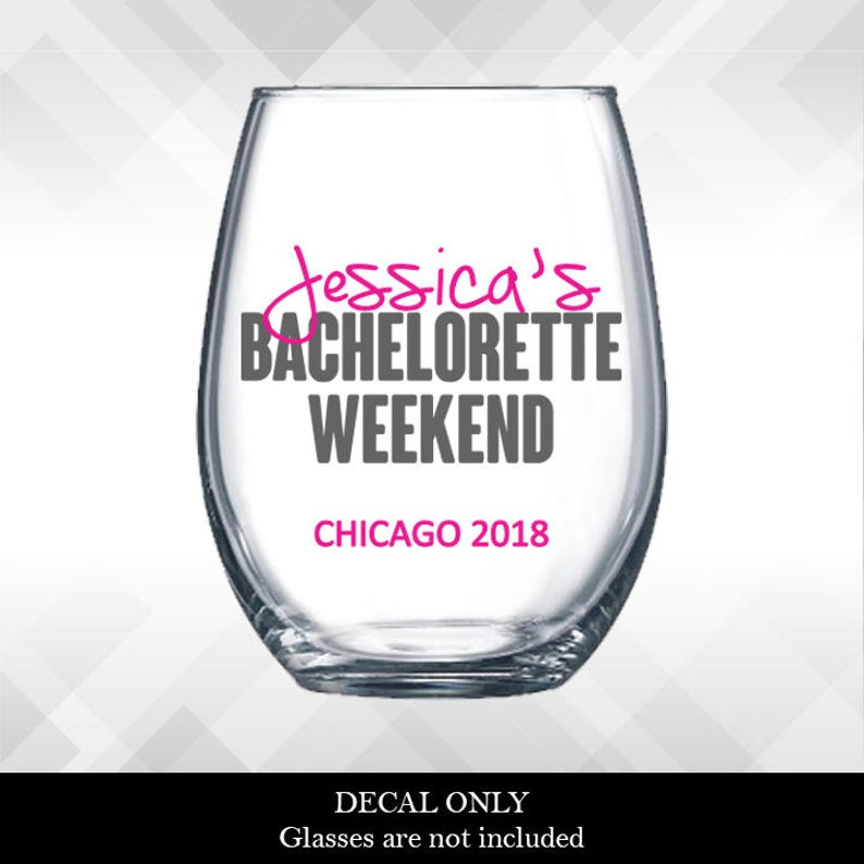 Bachelorette Decal for Bachelorette Weekend Party Wine Glass image 0
