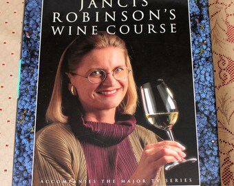 Jancis Robinson's Wine Course Hardcover Signed 1st Edition w/ Dust Jacket 1996