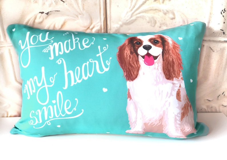Cavalier King Charles Spaniel Art Pillow You Make My Heart image 1