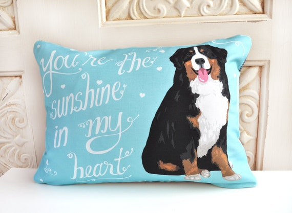 Bernese Mountain Dog Art Pillow Youre The Sunshine In My Etsy