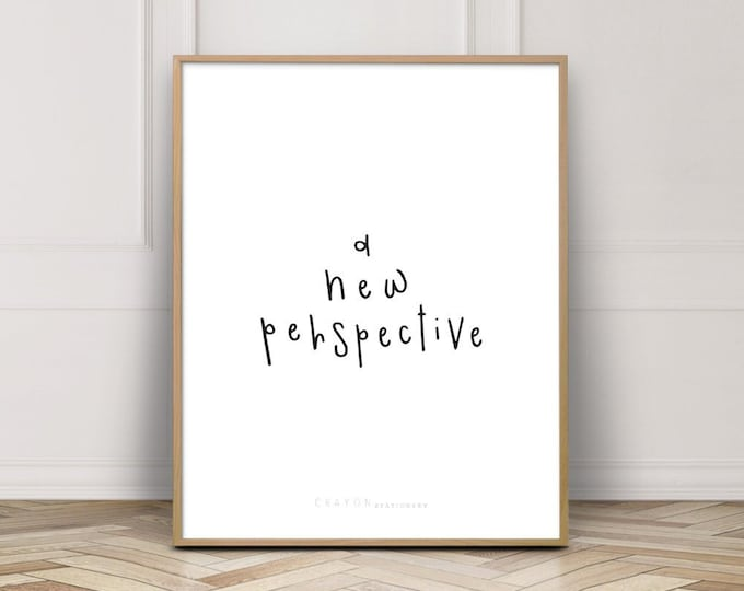 Inspirational Wall Decor Print, A New Perspective Positive Affirmation Print, Gallery Wall Decor, Digital Download