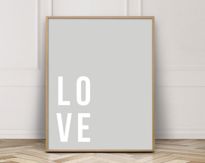 Love Typography Quote Printable, Grey Wall Art Print, Bedroom Wall Art