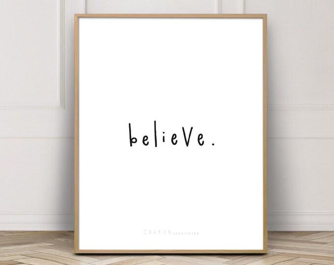 Nursery Decor Wall Art Print, Believe Printable Art, Kids Room Decor Print, Printable Poster